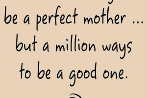 Shattering the Good Mom Myth