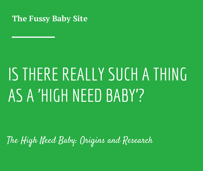 High Need Baby: Origins and Research
