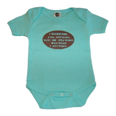 Fussy baby onesie: I scream you scream we all scream because I scream