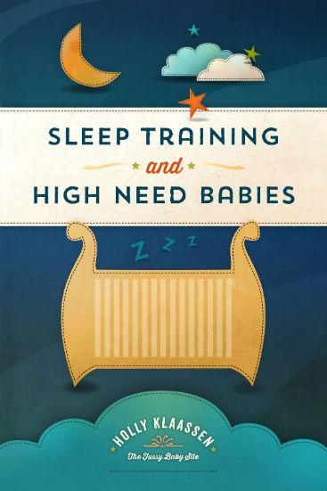 Sleep training and high need babies cover