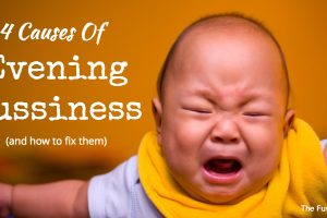 4 Causes Of Evening Fussiness In Babies (And How To Fix Them)