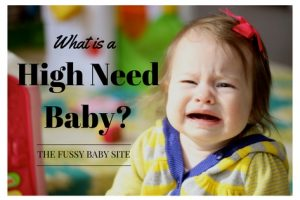 What Is A High Need Baby?