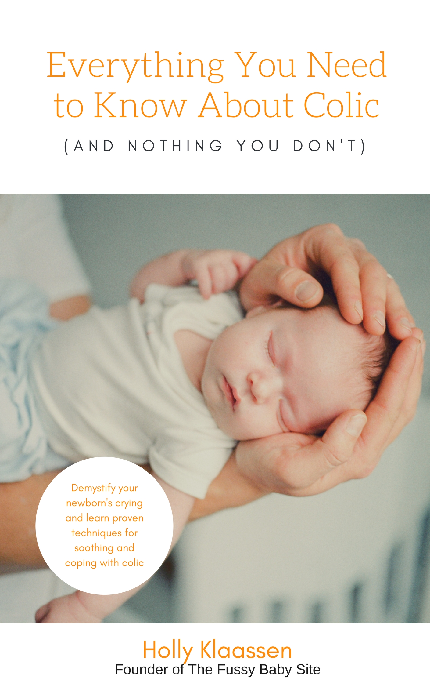 Colic book: Everything You Need to Know ABout Colic