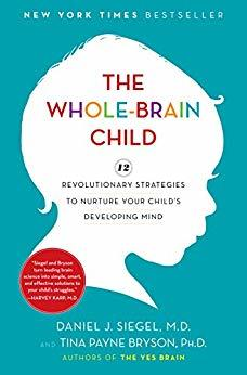 The Whole Brain Child - Daniel Siegel