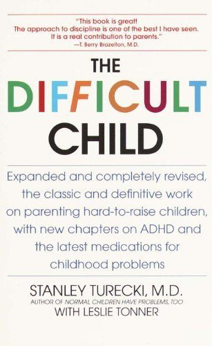 The Difficult Child - Stanley Turecki